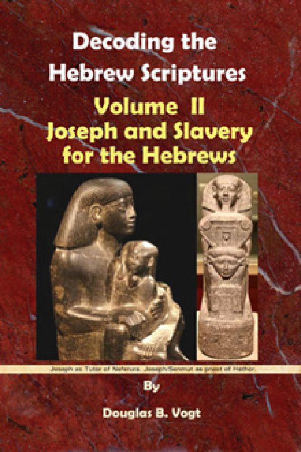 Joseph and the slavery for the Hebrew